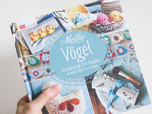 Vögel: Bezaubernde DIY-Projekte mit Wolle, Stoff, Filz & Papier