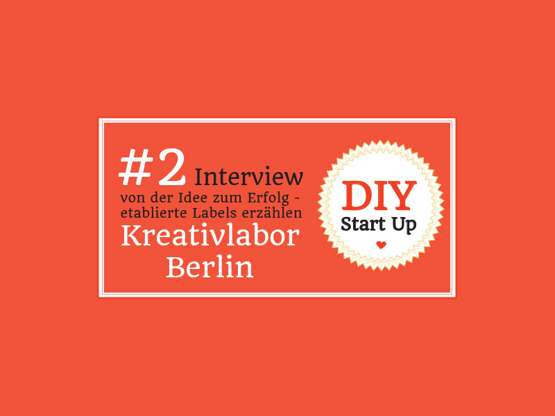 Mein Weg in die Selbstständigkeit: DIY Start-Ups im Interview