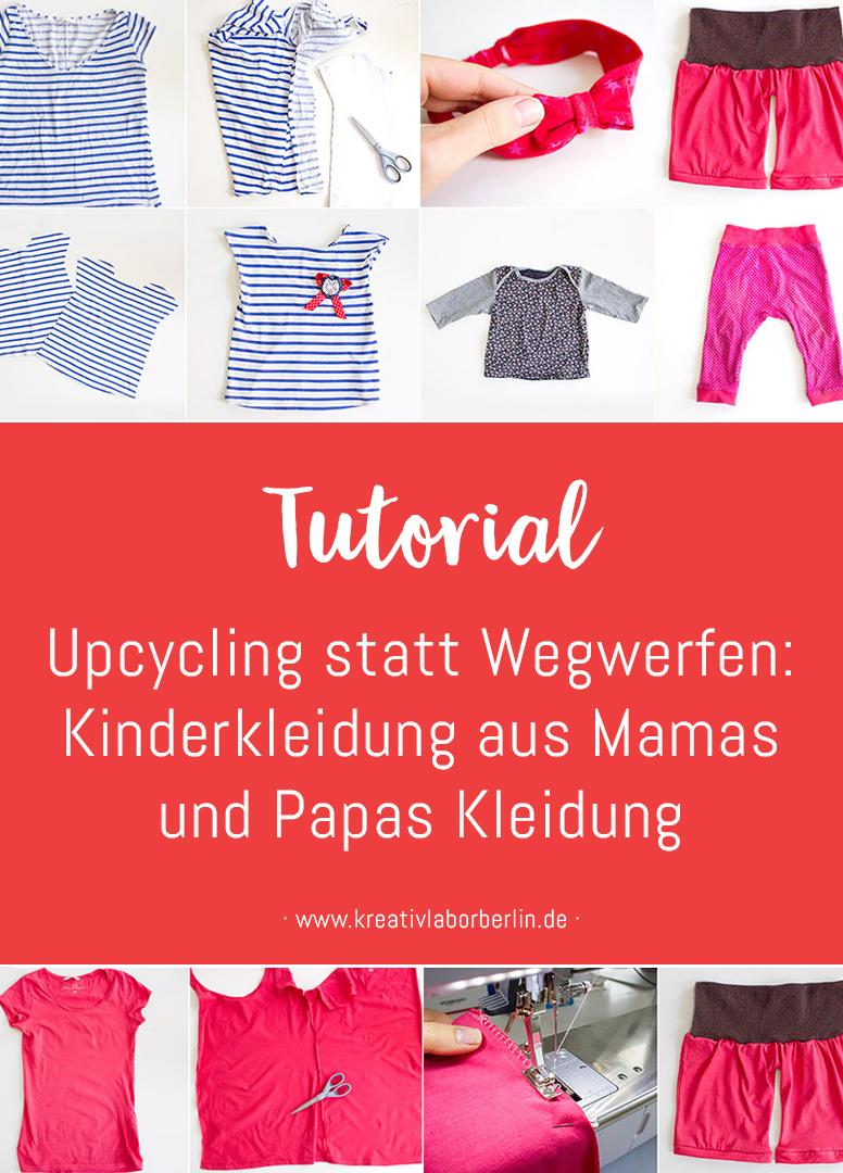 Upcycling statt Wegwerfen: Kinderkleidung aus Mamas und Papas Kleidung