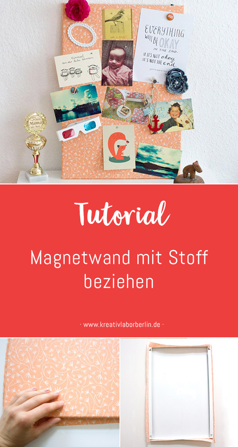 diy anleitung eine magnetwand mit stoff beziehen kreativlabor berlin. Black Bedroom Furniture Sets. Home Design Ideas