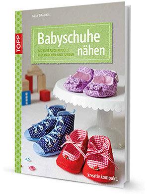 Mein Buch: Babyschühchen nähen