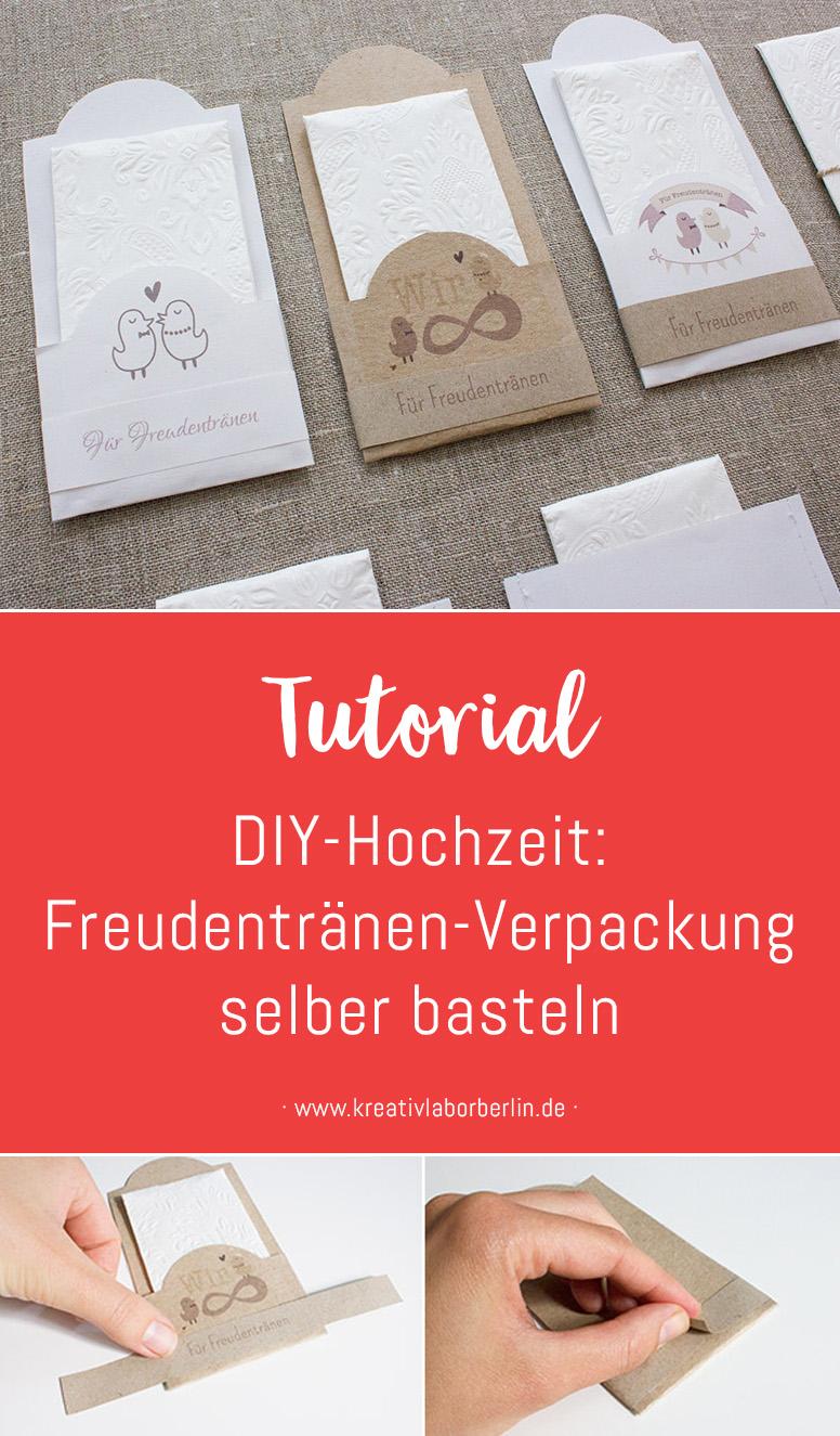 Hochzeits-DIY: Freudentränen-Verpackungen selber basteln ...