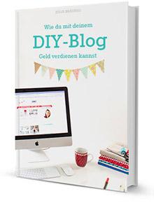 Wie kann ich mit meinem DIY-Blog Geld verdienen?