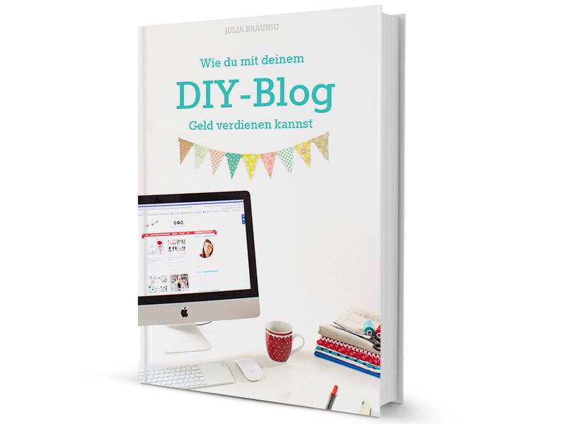 Es ist soweit! Mein erstes Ebook für DIY-Blogger ist da!