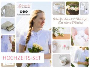 Alles für deine DIY Hochzeit (Set mit 15 Nähanleitungen & Schnittmustern)