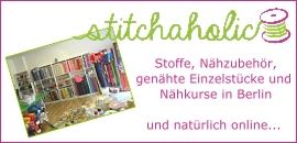 Stitchaholic Stoffe und Nähzubehör