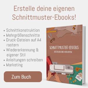 Schnittmuster erstellen und verkaufen (Ebook)
