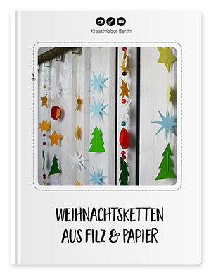 DIY-Anleitung: Weihnachtsketten aus Filz & Papier