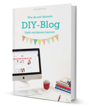 Wie du mit deinem DIY-Blog Geld verdienen kannst