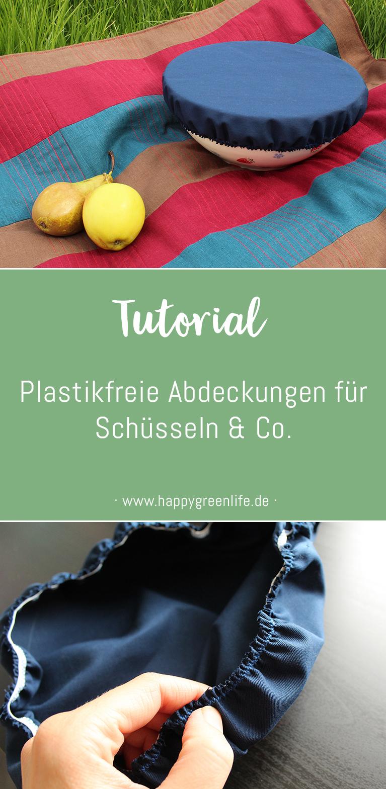 Nähanleitung: Plastikfreie Abdeckungen für Schüsseln & Co.